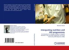 Copertina di Intergrating nutrition and HIV programmes