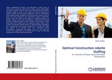 Bookcover of Optimal Construction Jobsite Staffing