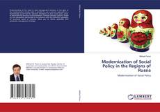 Bookcover of Modernization of Social Policy in the Regions of Russia