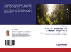Bookcover of Natural Substitutes For Synthetic Methionine