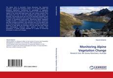 Bookcover of Monitoring Alpine Vegetation Change