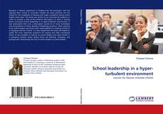 Bookcover of School leadership in a hyper-turbulent environment