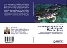 Обложка A tourism potential analysis of Lundu District in Malaysian Borneo