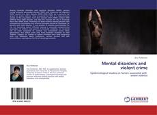 Portada del libro de Mental disorders and violent crime