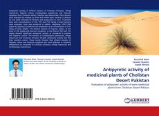 Bookcover of Antipyretic activity of medicinal plants of Cholistan Desert Pakistan