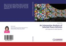 An Interpretive Analysis of Selected Peace Activists的封面