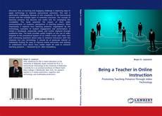 Being a Teacher in Online Instruction kitap kapağı