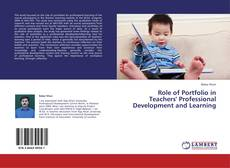 Couverture de Role of Portfolio in Teachers' Professional Development and Learning