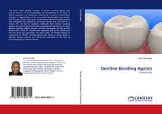 Bookcover of Dentine Bonding Agents