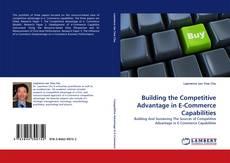 Обложка Building the Competitive Advantage in E-Commerce Capabilities