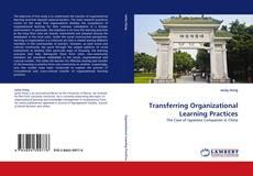 Обложка Transferring Organizational Learning Practices
