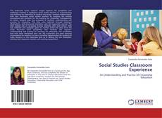 Bookcover of Social Studies Classroom Experience