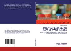 EFFECTS OF POROSITY ON FLOW OF WATER IN SOILS的封面