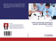Bookcover of Cultural diversity training in power transmission sector