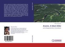 Bookcover of Arsenic, A  Silent  Killer