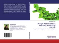 Capa do livro de Phosphate Solubilizing Microbes: Functional Aspects