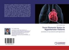 Trace Elements Status In Hypertension Patients的封面