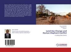 Land Use Change and Human Elephant Conflict kitap kapağı