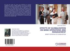 Обложка EFFECTS OF GLOBALIZATION ON BANK OPERATIONS AND MANAGEMENT