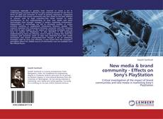 Bookcover of New media & brand community - Effects on Sony's PlayStation