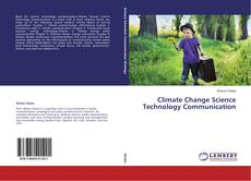 Bookcover of Climate Change Science Technology Communication