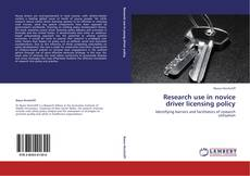 Borítókép a  Research use in novice driver licensing policy - hoz
