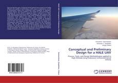 Capa do livro de Conceptual and Preliminary Design for a HALE UAV