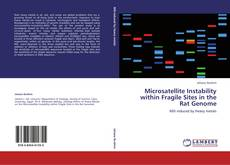 Bookcover of Microsatellite Instability within Fragile Sites in the Rat Genome