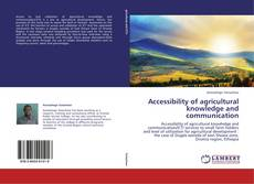 Bookcover of Accessibility of agricultural knowledge and communication