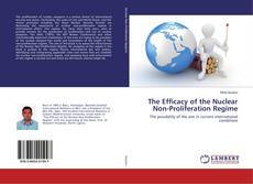 Buchcover von The Efficacy of the Nuclear Non-Proliferation Regime
