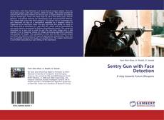 Bookcover of Sentry Gun with Face Detection