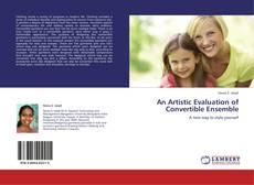 Capa do livro de AN ARTISTIC EVALUATION OF CONVERTIBLE ENSEMBLE