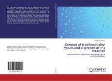 Bookcover of Concept of traditional alevi values and alteration of the tradition