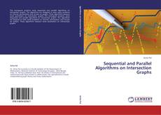 Couverture de Sequential and Parallel Algorithms on Intersection Graphs
