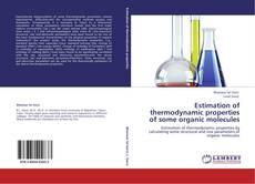 Обложка Estimation of thermodynamic properties of some organic molecules