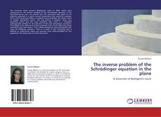 Обложка The inverse problem of the Schrödinger equation in the plane