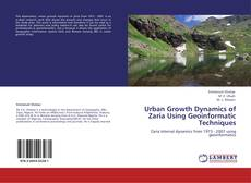 Bookcover of Urban Growth Dynamics of Zaria Using Geoinformatic Techniques