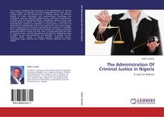 Buchcover von The Administration Of Criminal Justice in Nigeria