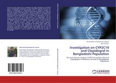 Portada del libro de Investigation on CYP2C19 and Clopidogrel in Bangladeshi Population
