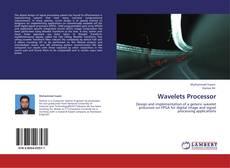 Bookcover of Wavelets Processor