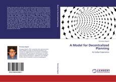 A Model for Decentralized Planning的封面