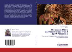 Couverture de The Zezuru Mbira DzaVadzimu legacy and Spirit Possession