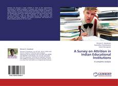 Bookcover of A Survey on Attrition in Indian Educational Institutions