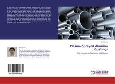 Plasma Sprayed Alumina Coatings kitap kapağı
