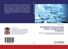 Endophytic Actinomycetes Isolate and Biocontrol Properties的封面