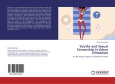 Youths and Sexual Censorship in Urban Zimbabwe的封面