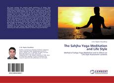 The Sahjha Yoga Meditation and Life Style kitap kapağı