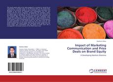 Bookcover of Impact of Marketing Communication and Price Deals on Brand Equity