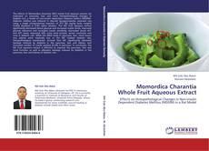Bookcover of Momordica Charantia Whole Fruit Aqueous Extract