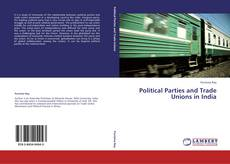 Buchcover von Political Parties and Trade Unions in India